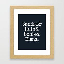 Supreme Court Women, Sandra Ruth Sonia Elena Framed Art Print