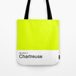 My colour is Chartreuse Tote Bag