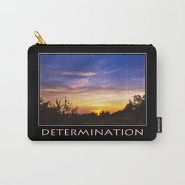 Inspirational Determination Carry-All Pouch