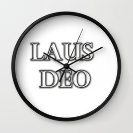 Laus Deo(Praise be to God) Wall Clock
