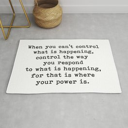 Control The Way Your Respond, Inspirational, Motivational, Quote Rug