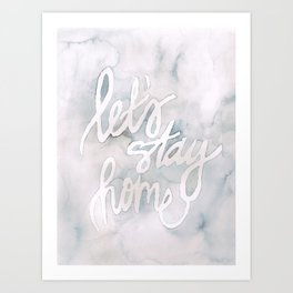 """let's stay home"" watercolor Art Print"