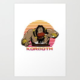Korgoth of barbaria Art Print
