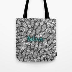 Believe II Tote Bag