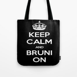 Keep Calm and Bruni On Tote Bag
