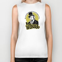 willy wonka Biker Tanks featuring Willy W quote by Buby87