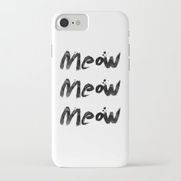 Meow Meow Meow 2 iPhone Case