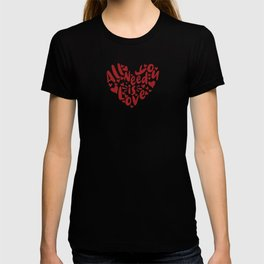 Valentine Typography All You Need is Love T-shirt