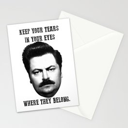 Keep your tears in your eyes Stationery Cards
