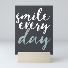 SMILE EVERY DAY Mini Art Print