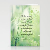 jane eyre Stationery Cards featuring Present and Future Jane Eyre Quote by KimberosePhotography