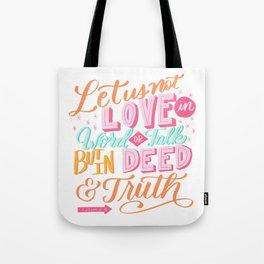 Love In Deed Tote Bag