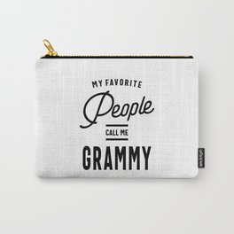 My Favorite People Call Me Grammy Carry-All Pouch