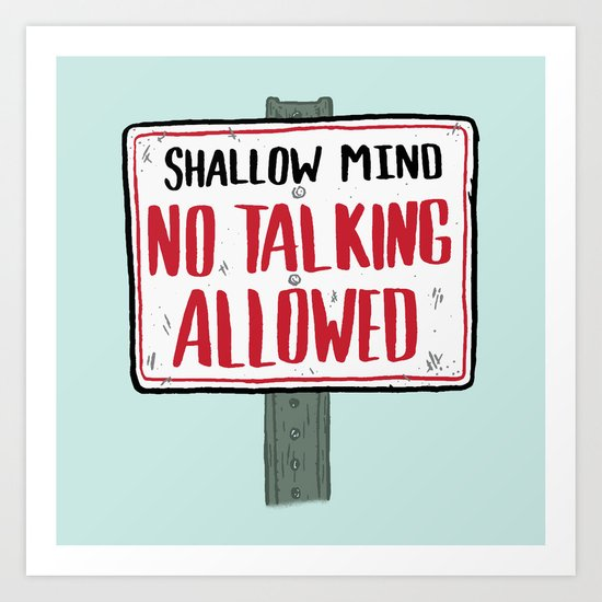 No Talking Art Print