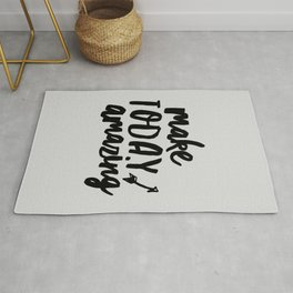 Make Today Amazing inspirational typography wall art home decor in black and white Rug