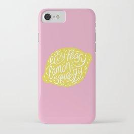 Easy-Peasy Lemon Squeezy iPhone Case