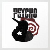 psycho Art Prints featuring Psycho by Vickn