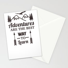 Adventures are the best way to learn Stationery Cards