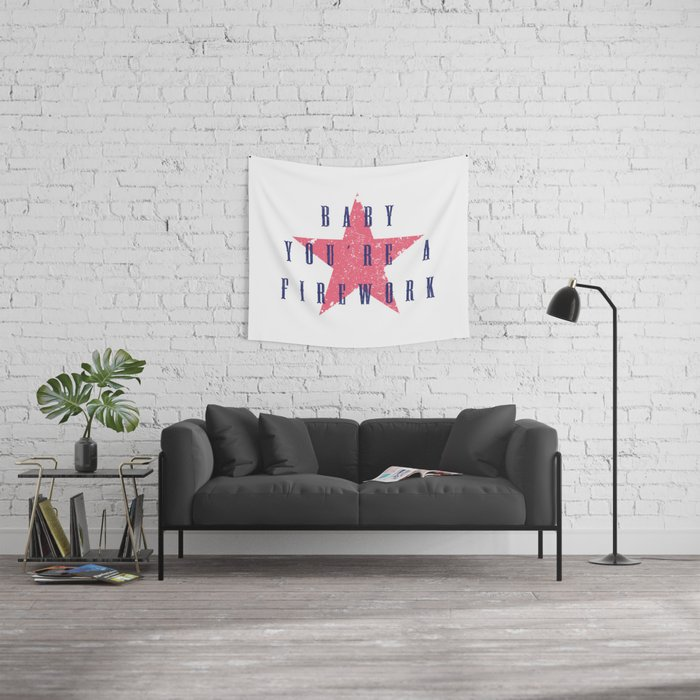 Baby You're a Firework Wall Tapestry