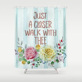 Vintage Hymn Inspiration: Just A Closer Walk with Thee Shower Curtain