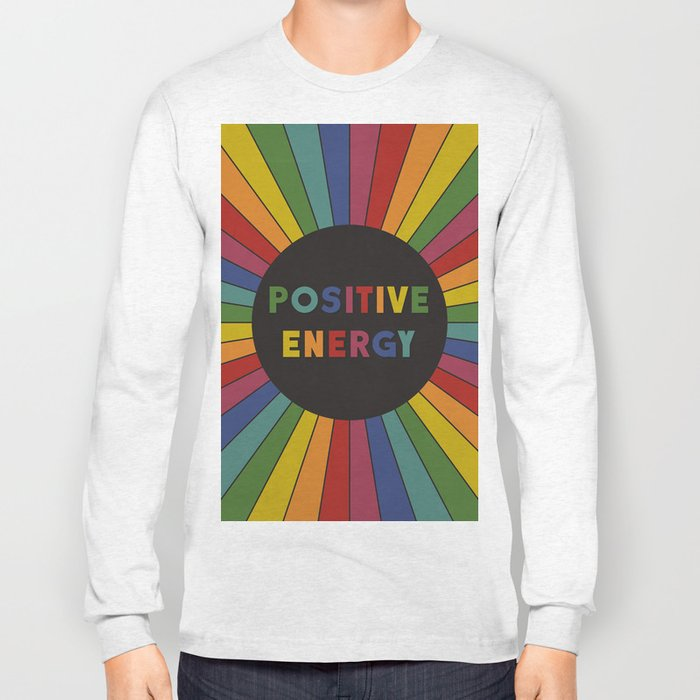 Positive Energy Long Sleeve T-shirt