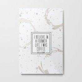 Gilmore Coffee Metal Print