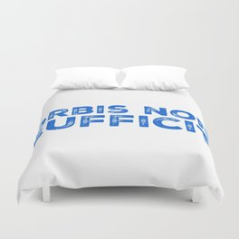 Orbis Non Sufficit - The World is Not Enough Duvet Cover