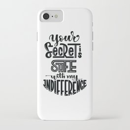 Your Secret is Safe with my Indifference (Critical Role) iPhone Case
