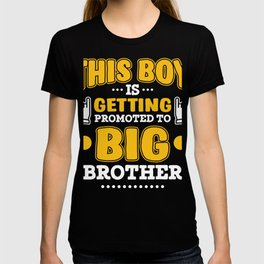 Big Brother Gift Promoted to Big Brother New Baby Announcement T-shirt
