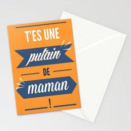 T'es une putain de maman ! Stationery Cards