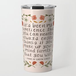 "Anne of Green Gables ""Enjoy Things"" Quote Travel Mug"