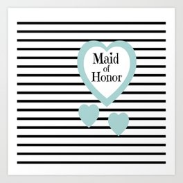Maid of Honor Wedding Party - Blue Hearts Black Stripes Art Print