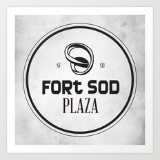 Fort Sod Plaza Art Print