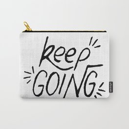 Keep going hand lettering in black and white. Motivation quote. Carry-All Pouch