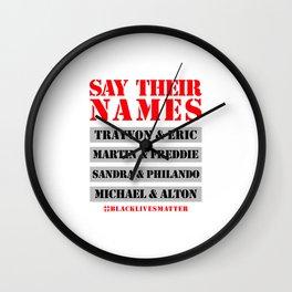 Say their names ( Black lives matter ) Wall Clock