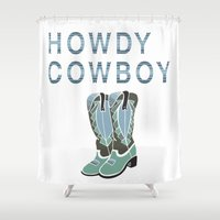 cowboy Shower Curtains featuring Howdy Cowboy by Jesilyn Kay Calligraphy