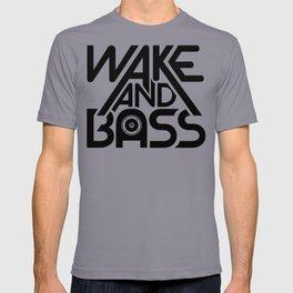 Wake And Bass (Black) T-shirt