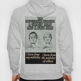 The Difference Between a Smart Man and a Wise Man Hoody