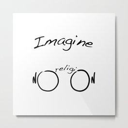Imagine No Religion Metal Print
