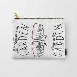 What Happens in the Garden? Carry-All Pouch