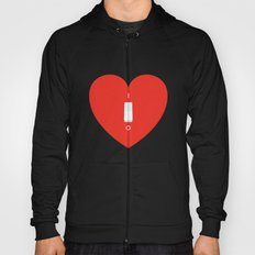 Switch Off My Heart Before You Leave Hoody