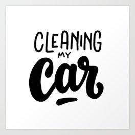 Cleaning my car Art Print