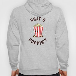 What's Poppin' Hoody