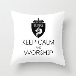 KEEP CALM AND WORSHIP Throw Pillow