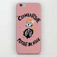 Oh, Clementine please be mine... iPhone & iPod Skin