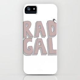 Rad Gal iPhone Case