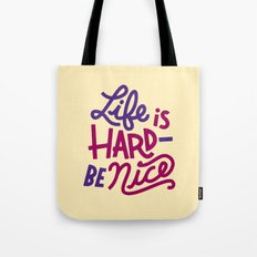 Be Nice II Tote Bag