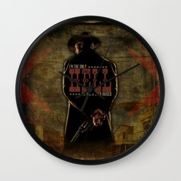I'm The Only Hell My Mama Ever Raised Wall Clock