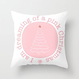 Dreaming of a pink Christmas Throw Pillow