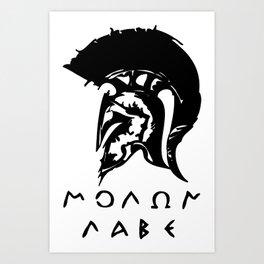 Molon Labe Art Print